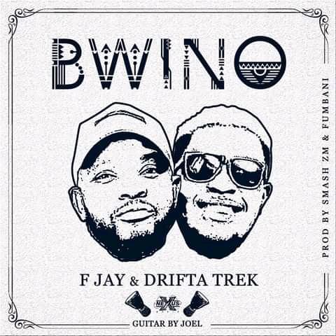 F Jay & Drifta Trek - Bwino Mp3