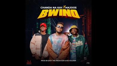 Chanda Na Kay ft. Majoos - Bwino Mp3