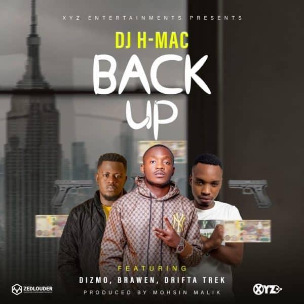 DJ Hmac ft. Drifta Trek, Dizmo & Brawen - Back Up Mp3
