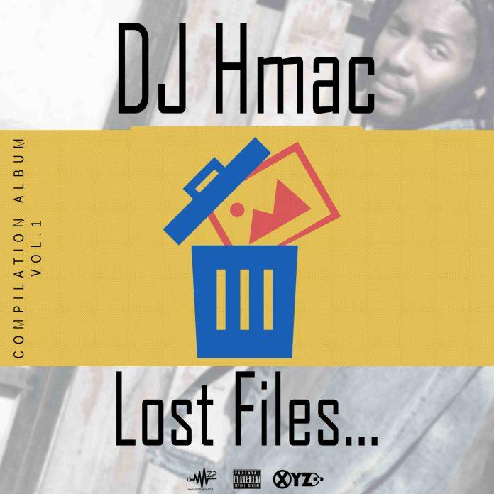 DJ Hmac – Lost Files Compilation Album (Vol.1)