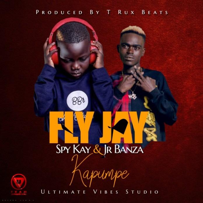 Fly Jay ft. Spy Kay & Jr Banza – Kapumpe Mp3