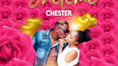 Chester – Sheteme Mp3