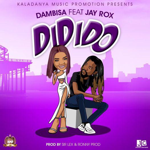 Dambisa ft. Jay Rox - Didido Mp3