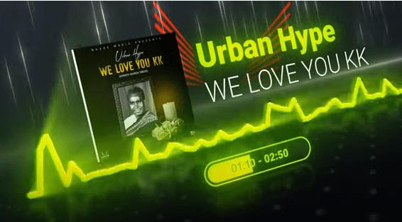 Urban Hype - We Love You KK (Dr. Kenneth Kaunda Tribute Song) Mp3