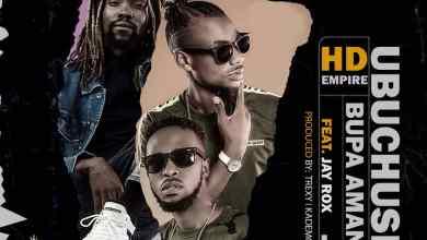 Download HD Empire ft Jay Rox – Ubuchushi Bupa Amano Mp3
