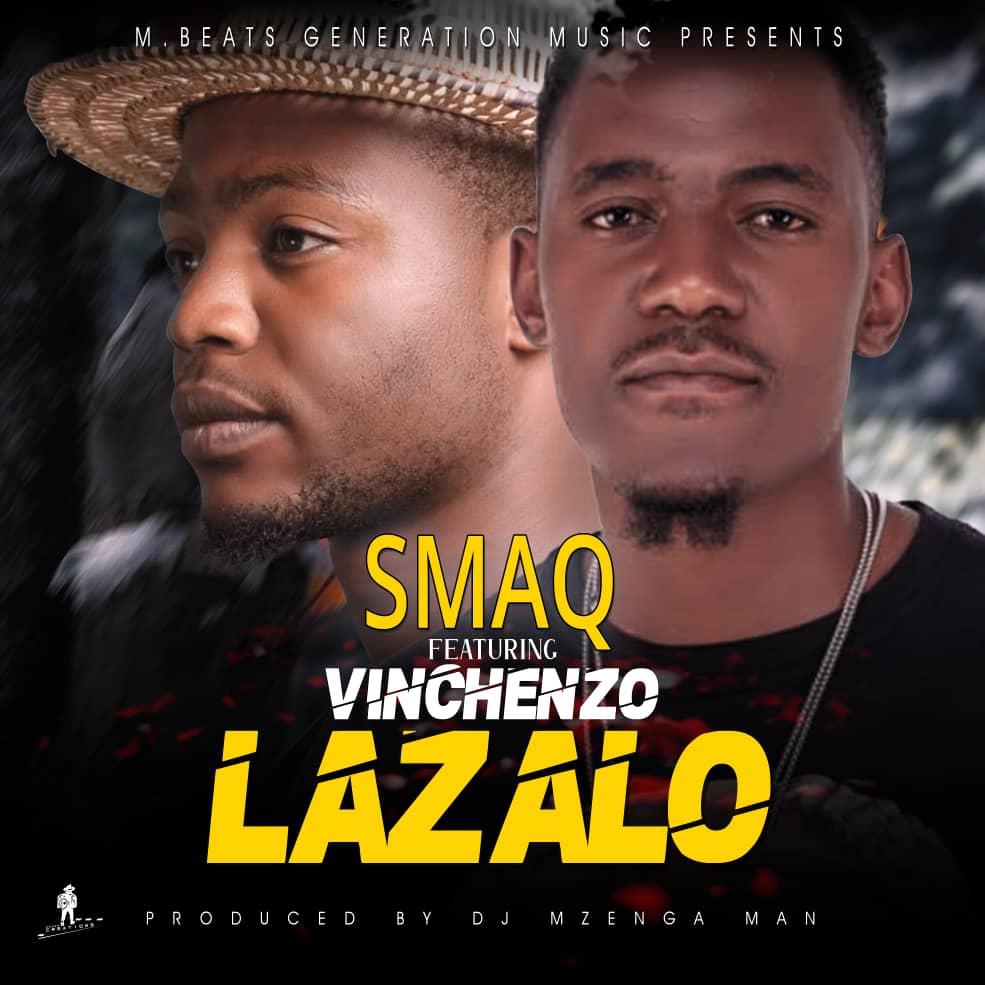 Smaq ft. Vinchenzo – Lazalo Mp3