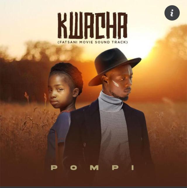 Pompi - Kwacha Mp3