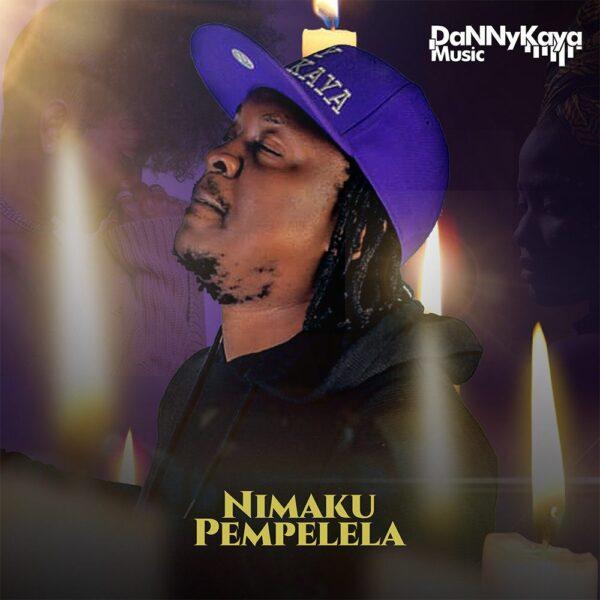 Danny Kaya - Nimaku Pempelela Mp3