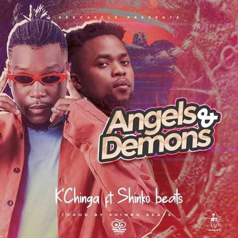 K'Chinga ft. Shinko Beats - Angels and Demons Mp3