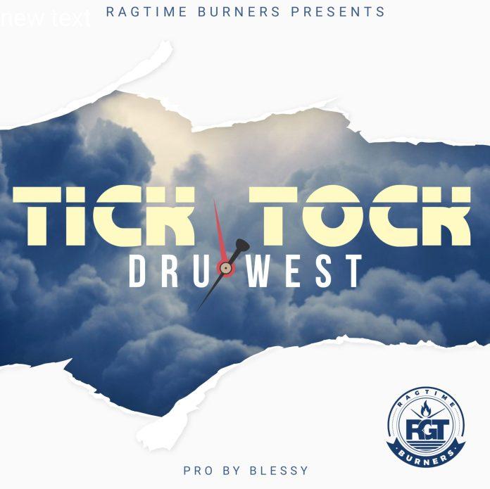 Dru West – Tick Tok [Prod. BLESS]