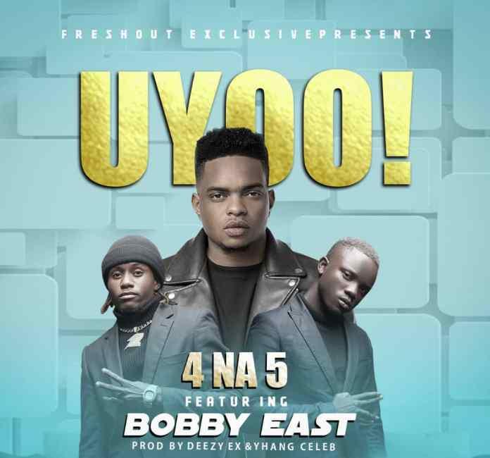 4 Na 5 ft Bobby East - Uyoo!