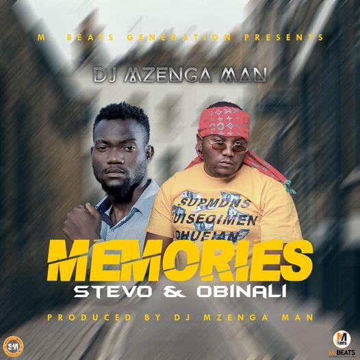 DJ Mzenga Man ft. Stevo & Obinali – Memories