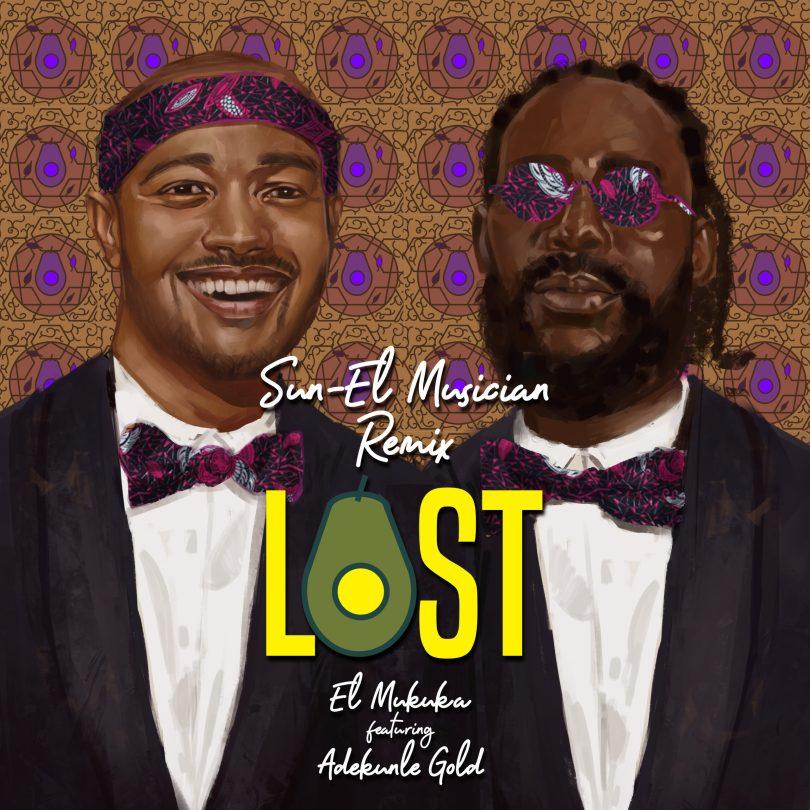"""DOWNLOAD/STREAM: El Mukuka ft. Adekunle Gold - Lost """"Sun-El Musician Remix""""(Mp3)"""