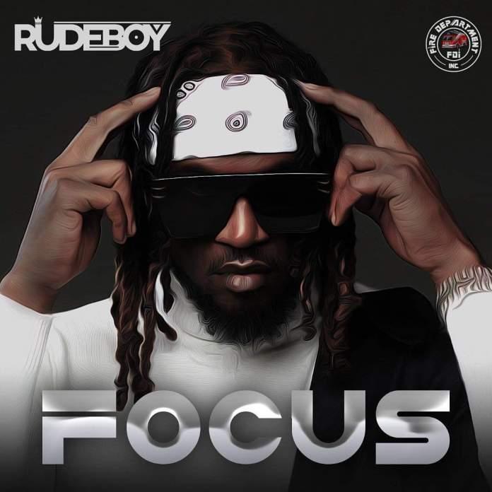 Rudeboy - Focus (Lyric Video Mp4)