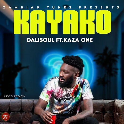 Dalisoul ft. Kaza One – Kayako