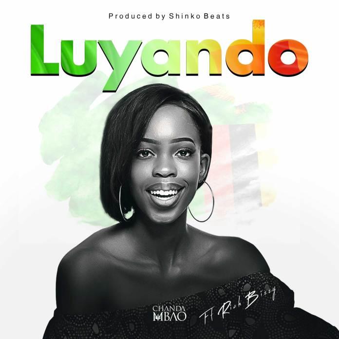Chanda Mbao ft. Rich Bizzy – Luyando