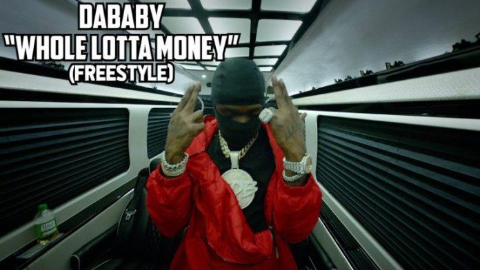 DaBaby – Whole Lotta Money (Freestyle)
