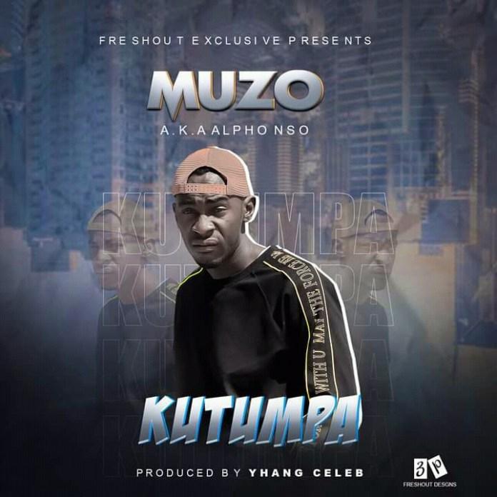 Muzo Aka Alphonso - Kutumpa (Prod. Yhang Celeb)