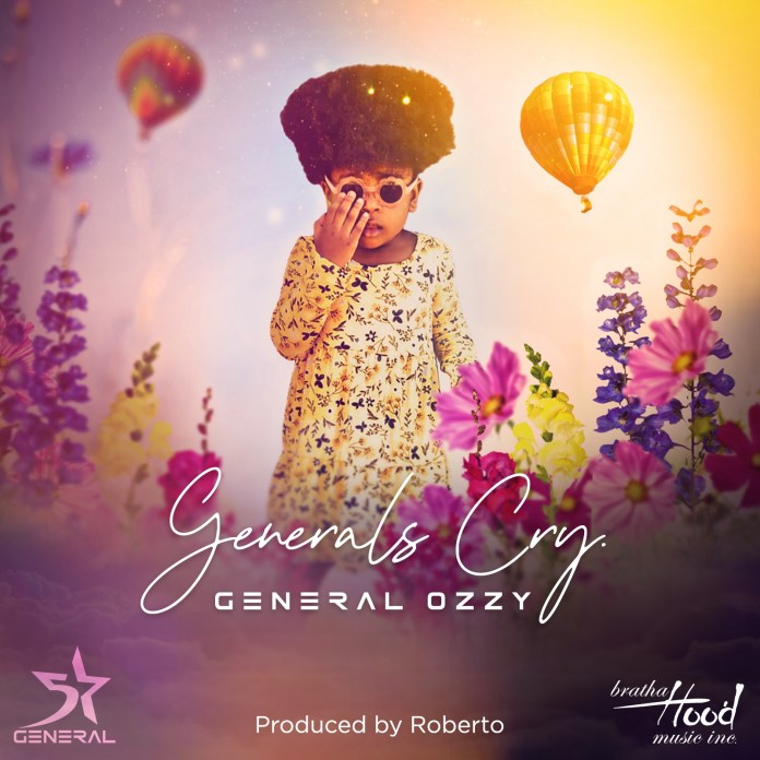 General Ozzy - General's Cry (Prod. Roberto)