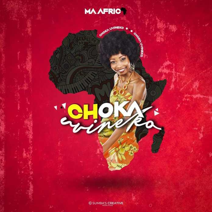 Ma Africa - Choka Uvineko