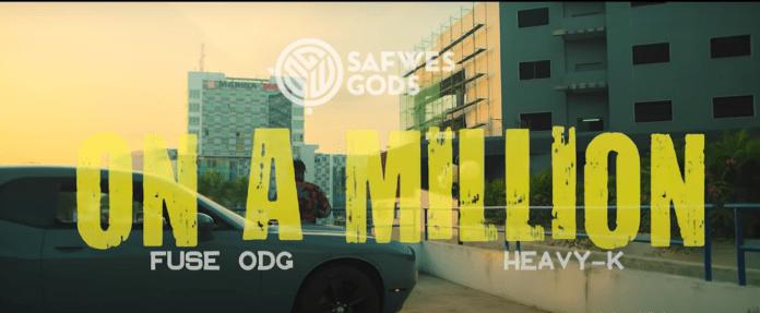 Fuse ODG X Heavy-K (Safwes Gods) - On A Million (Music Video)
