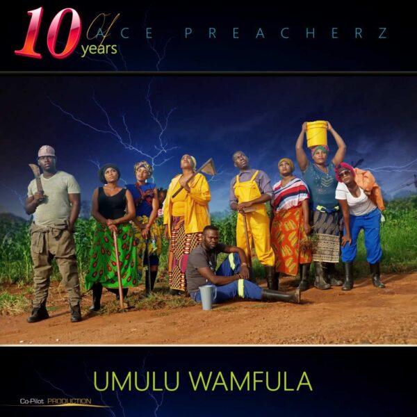 Peace Preacherz – Umulu Wamfula (FULL ALBUM)