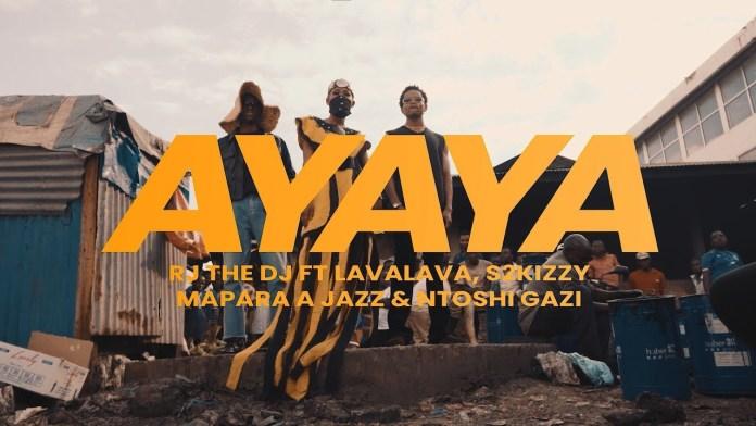 Rj The Dj ft. Mapara A Jazz, Lava Lava, S2Kizzy & Ntosh Gazi - Ayaya