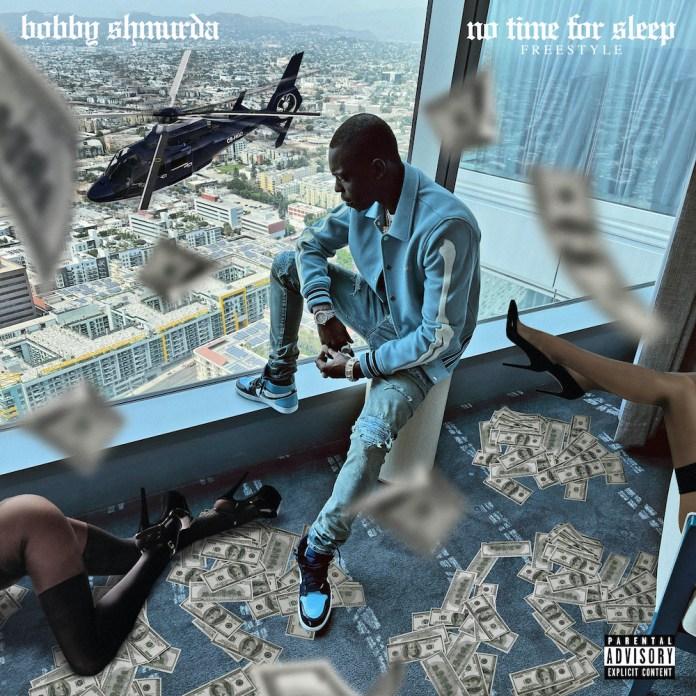 Bobby Shmurda – No Time For Sleep (Freestyle)