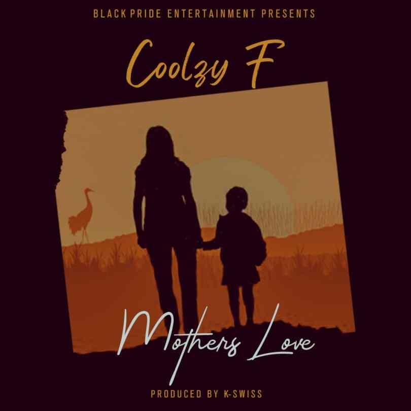 Coolzy F – Mother's Love (Prod. K-Swiss)