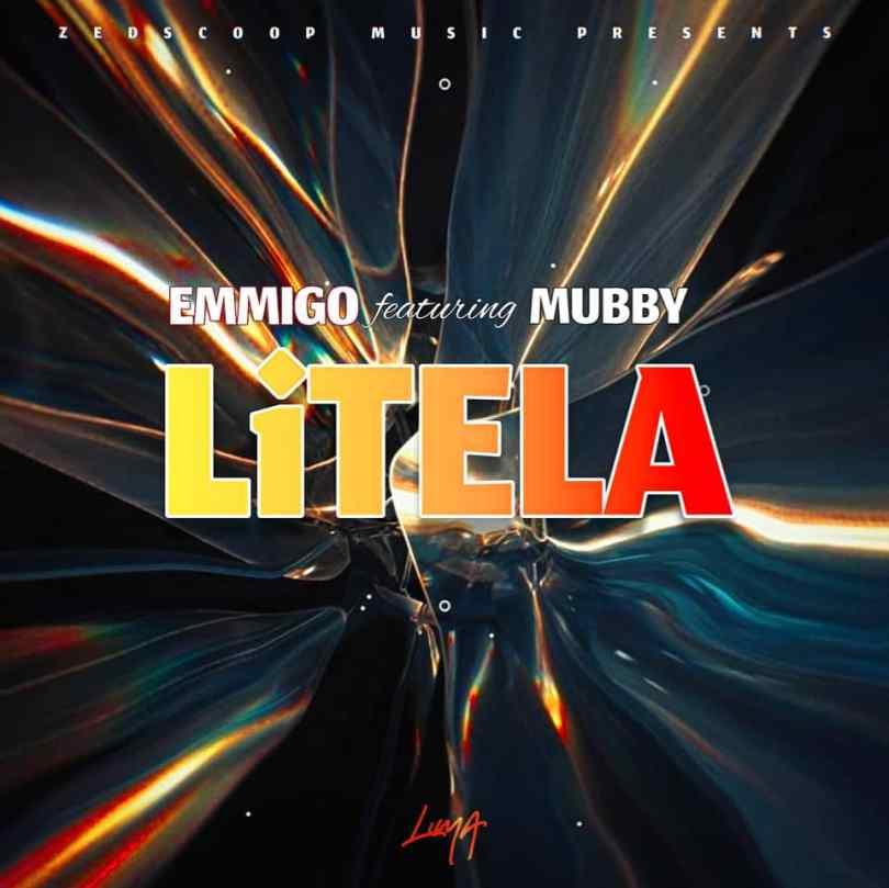 Emmigo ft Mubby- Litela