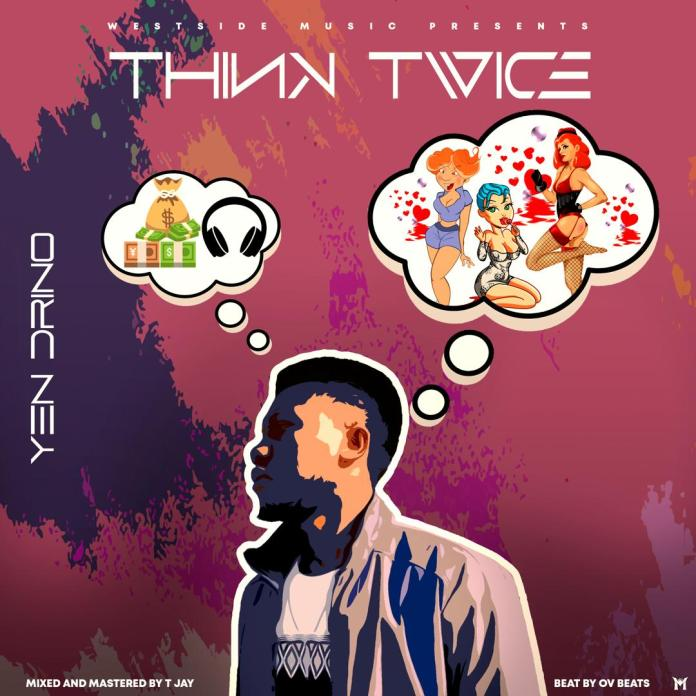 Yen Drino - Think Twice