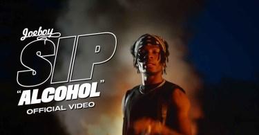 Joeboy - Sip (Alcohol) (Official Music Video)