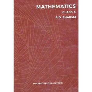RD Sharma Mathematics Book Class 10 by Dhanpat Rai (2020)