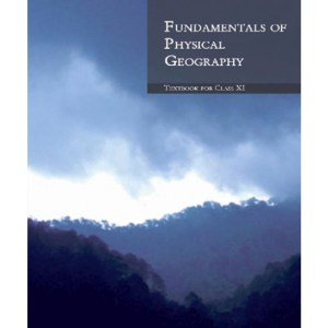 NCERT Fundamentals of Physical Geography Textbook for Class 11