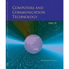 NCERT Computers and Communication Technology Part 2 Textbook for Class 11