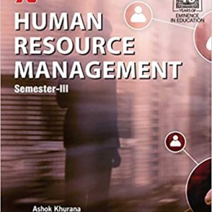 Human Resource Management for Sem III (B.Com. – II) by Ashok Khurana