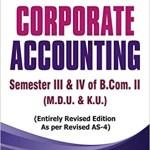 Corporate Accounting by D.K. Goel( B.Com. II Semester III & IV (M.D.U.& K.U.)