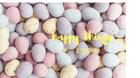 Happy Things 2017 #3