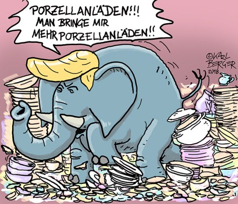 Trump im Porzellanladen