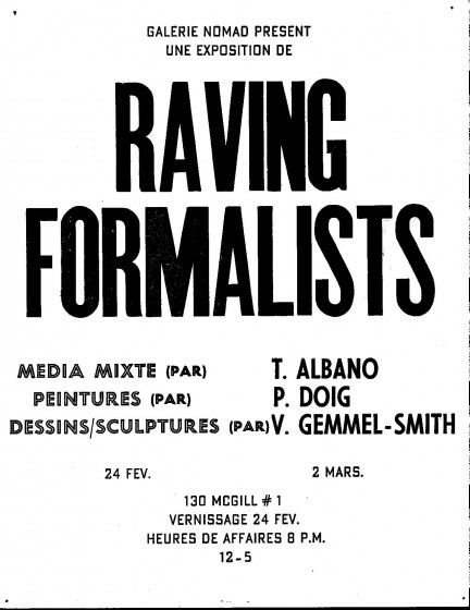 Galerie Nomad Raving Formalists. Tony Albano, Peter Doig, Vernon Gemmel-Smith