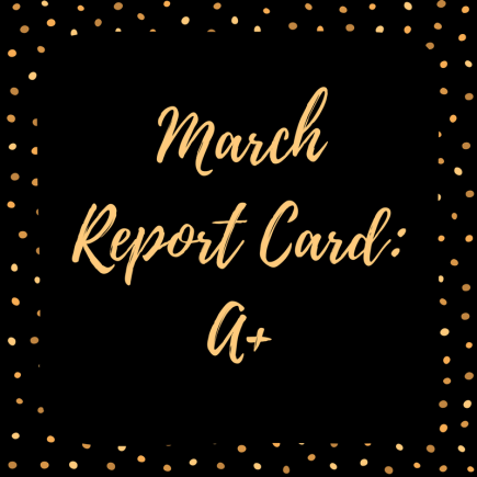 March 2018 Report Card
