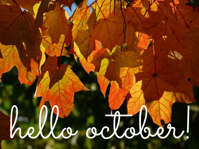 Hello October.jpg