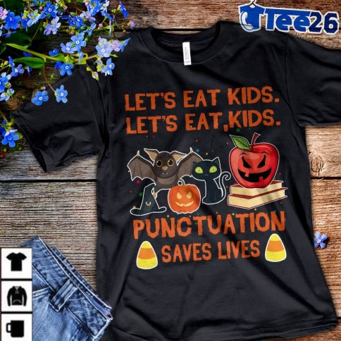 Punctuation Saves Lives Tshirt.jpg