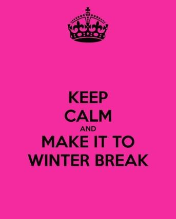 Make it to winter break.jpg