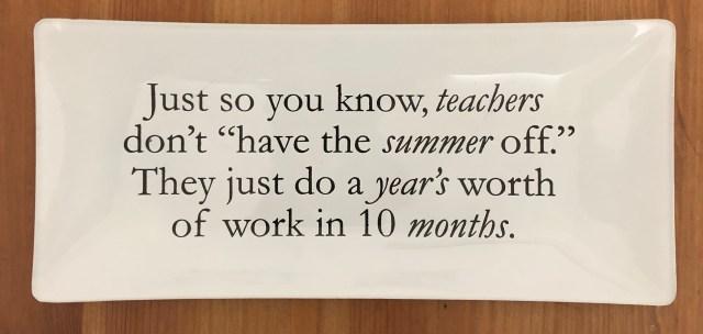 Teachers and summer off.jpg