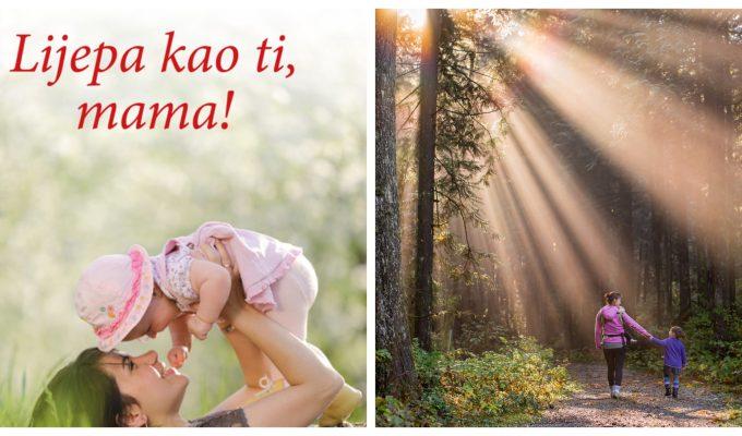 Najljepše poruke uz Majčin dan: Lijepa kao ti, mama!