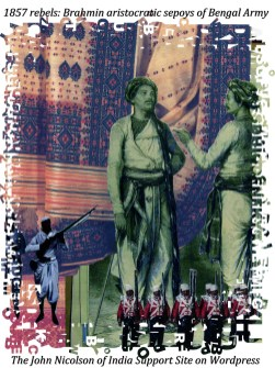 1857-rebels-brahmin-sepoys-aristocratic-impact------