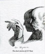 dr wyvern ghost as described by j e f rose based on his experiences with the bog man