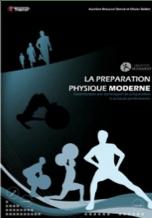 La préparation physique moderne de Aurélien BROUSSAL - Olivier BOLLIET