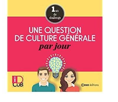 Une question de culture générale par jour